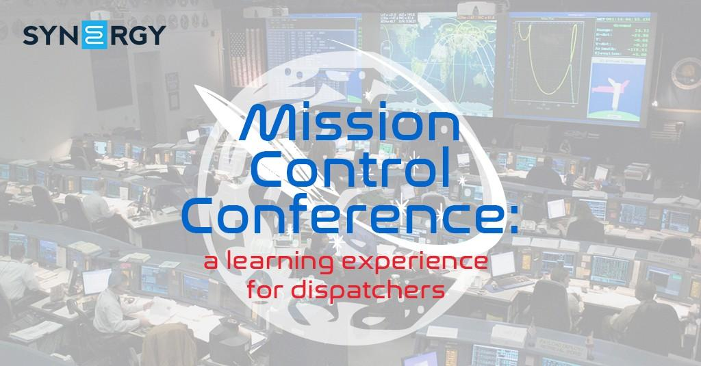 Mission Control Conference: a learning experience for dispatchers | Registration Now Open!