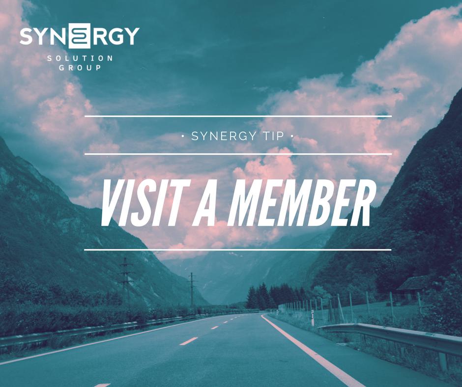 Synergy Tip | Visit a Member