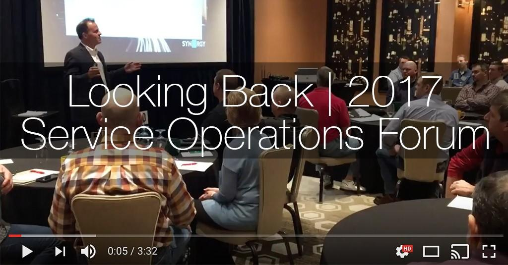 Looking Back | 2017 Service Operations Forum