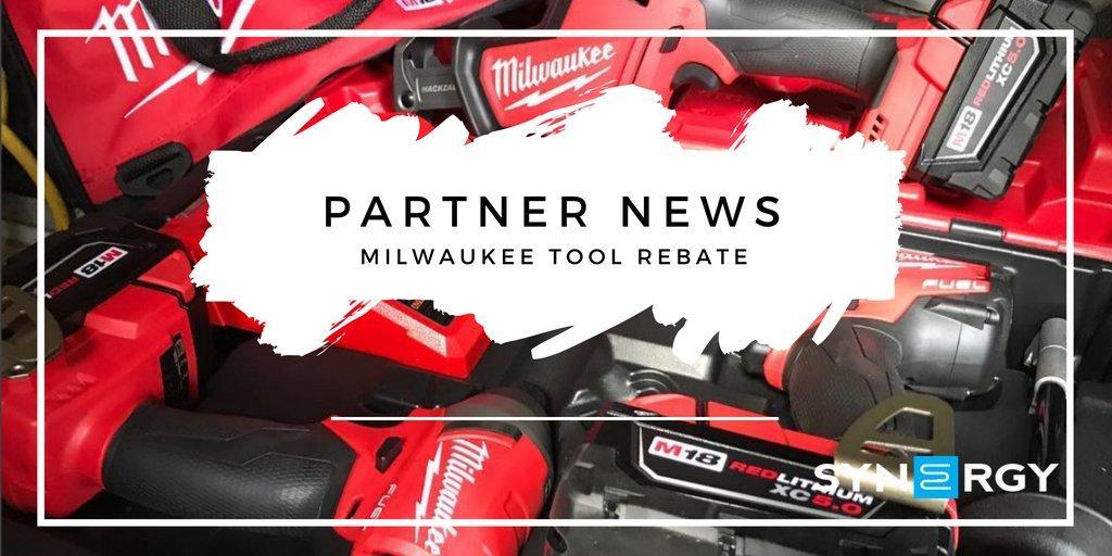 $31k Milwaukee Tool Rebate | Synergy Partnership