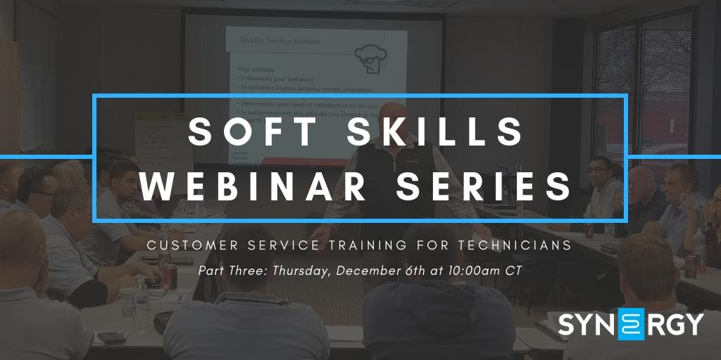 Customer Service Training for Technicians – Part Three