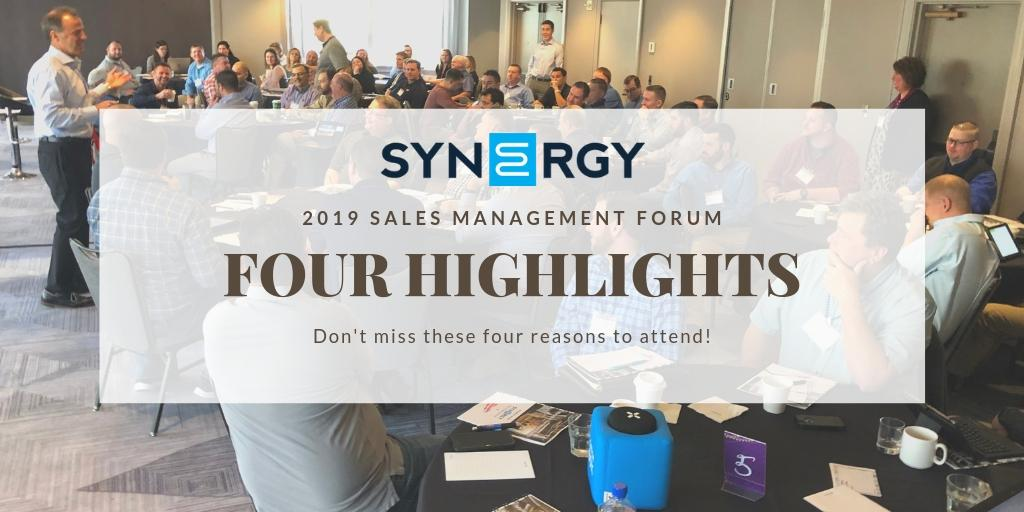 Four Highlights for the 2019 Sales Management Forum