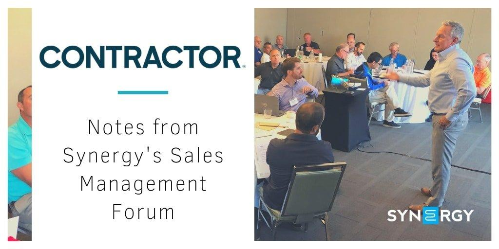 Notes From Synergy's Sales Management Forum | Contractor Magazine