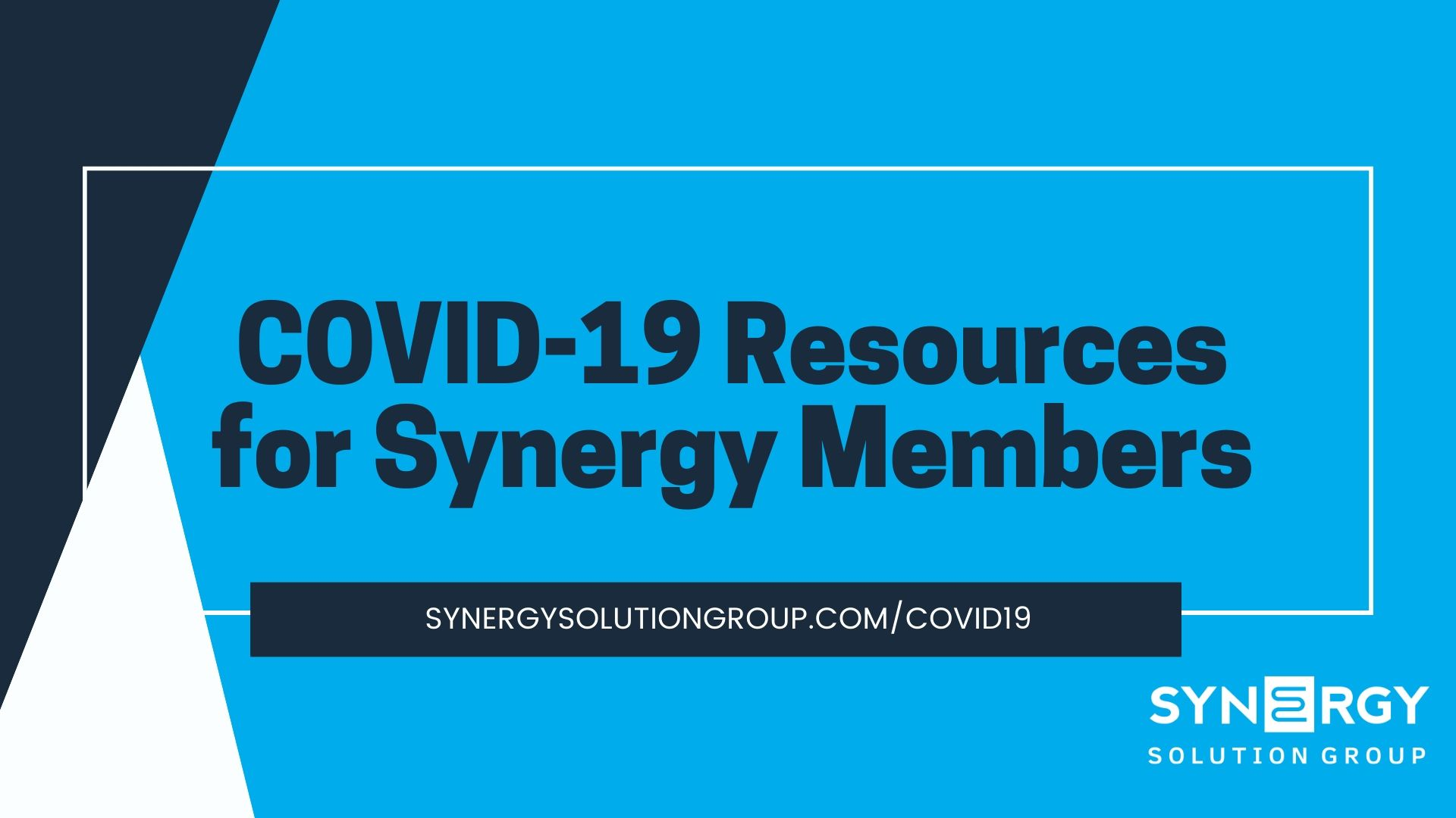 COVID-19 Resources for Synergy Members