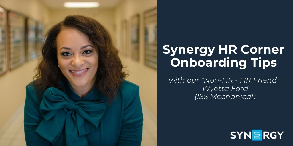 Synergy HR Corner | Onboarding Tips